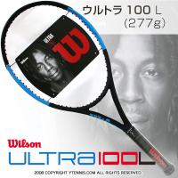 ウイルソン(Wilson) 2018年モデル ウルトラ100 L 16x19 (ULTRA 100 L) WRT73741 (277g) テニスラケット