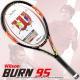 ウイルソン(Wilson) 2015年 バーン 95 錦織圭選手モデル 16x20 (309g) WRT72711 (BURN 95) テニスラケット