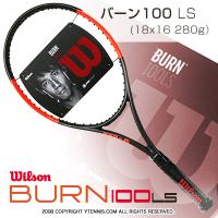【錦織圭愛用シリーズ】ウイルソン(Wilson) 2017年モデル バーン100LS 18x16 (BURN 100 LS) WRT734510 (280g) テニスラケット